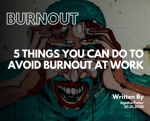 5 Things You Can Do To Avoid Burnout At Work